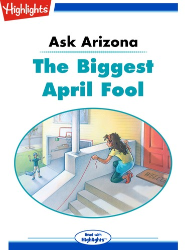 Ask Arizona The Biggest April Fool