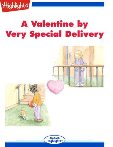 A Valentine by Very Special Delivery