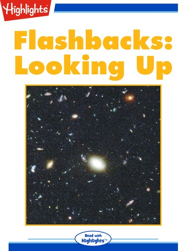 Flashbacks: Looking Up