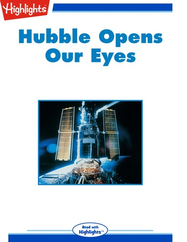 Hubble Opens Our Eyes