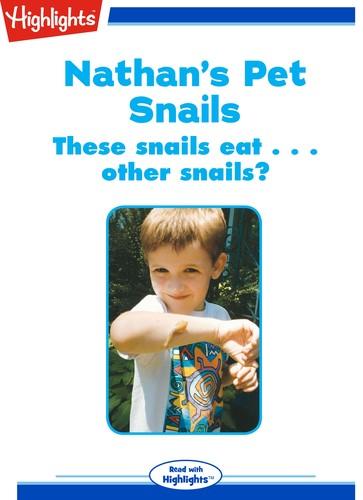 Nathan's Pet Snails