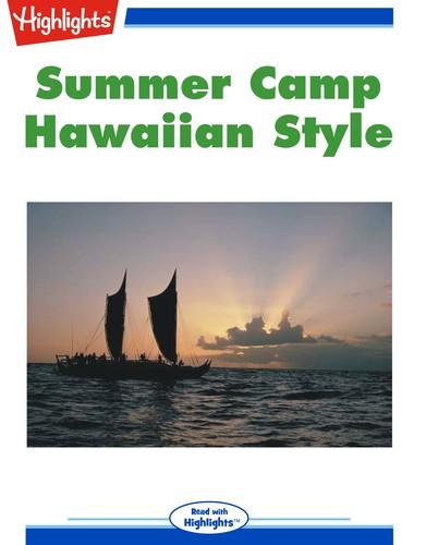 Summer Camp Hawaiian Style