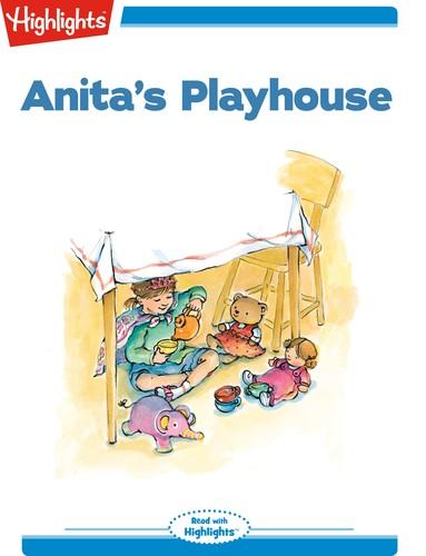 Anita's Playhouse