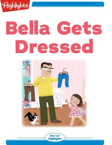 Bella Gets Dressed