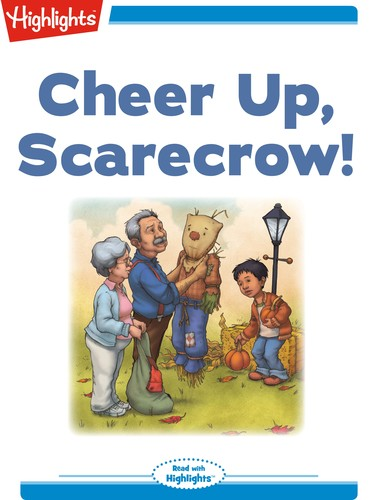 Cheer Up, Scarecrow!