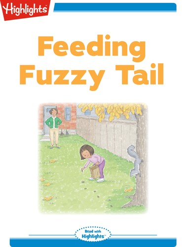 Feeding Fuzzy Tail