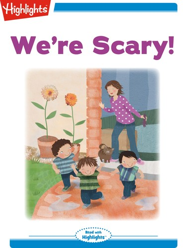 We're Scary!