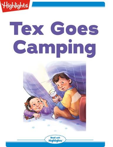 Tex Goes Camping