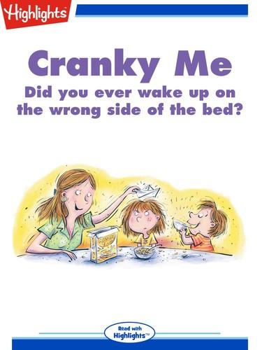 Cranky Me