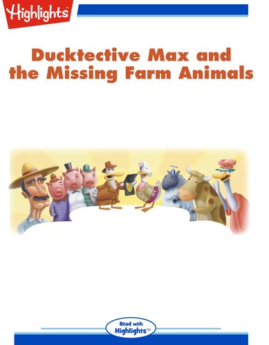 Ducktective Max and the Missing Farm Animals