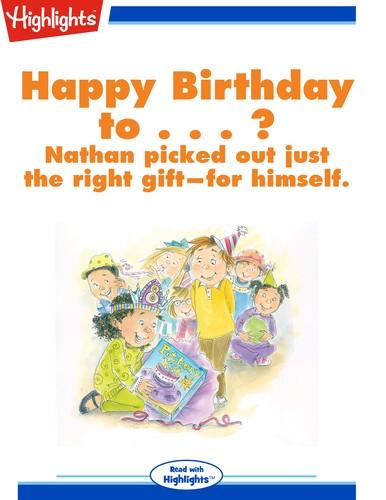 Happy Birthday to . . . ?