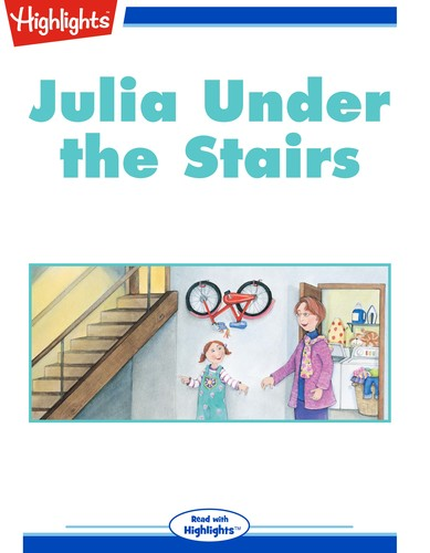 Julia Under the Stairs