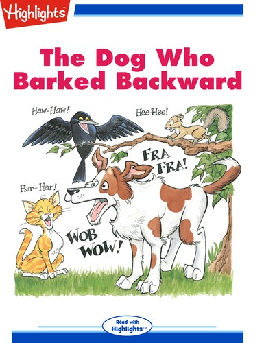 The Dog Who Barked Backward