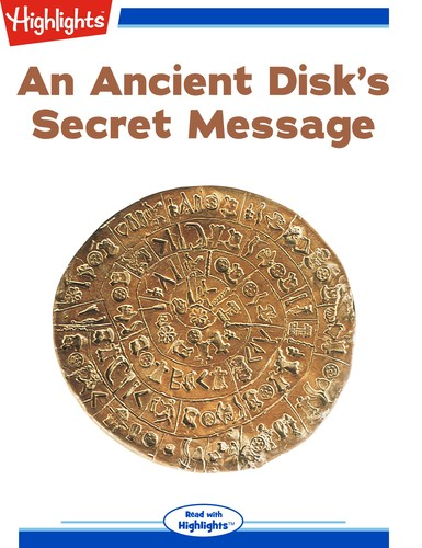 An Ancient Disk's Secret Message