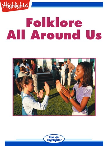 Folklore All Around Us