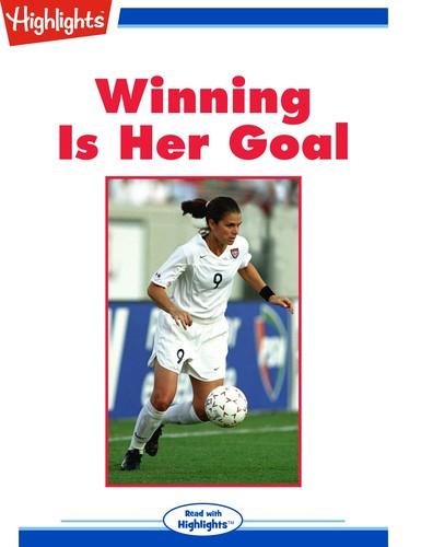 Winning Is Her Goal