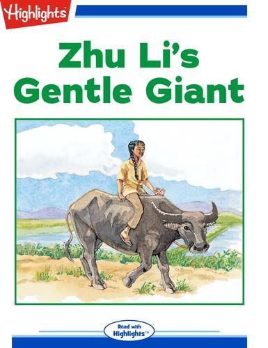 Zhu Li's Gentle Giant