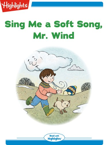 Sing Me a Soft Song, Mr. Wind