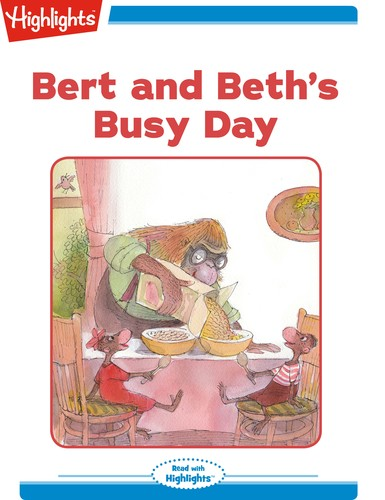 Bert and Beth's Busy Day