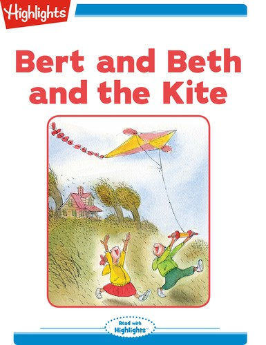 Bert and Beth and the Kite