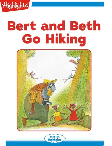 Bert and Beth Go Hiking