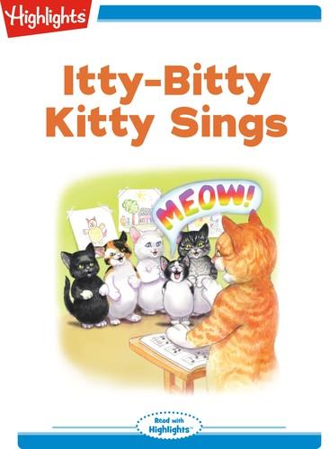 Itty-Bitty Kitty Sings
