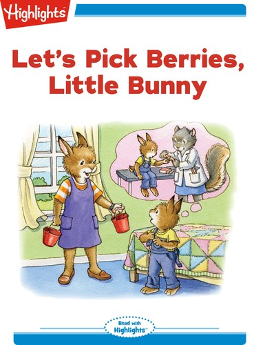 Let's Pick Berries, Little Bunny