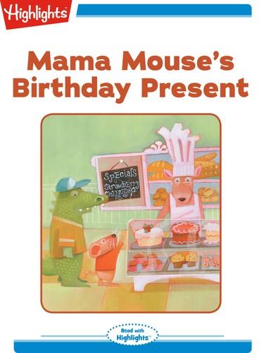 Mama Mouse's Birthday Present