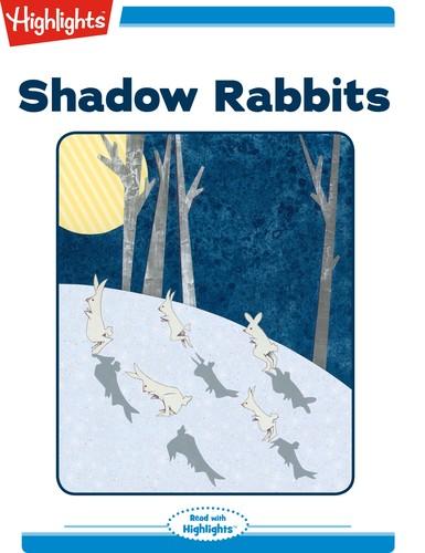 Shadow Rabbits