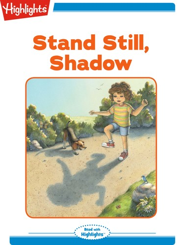 Stand Still, Shadow