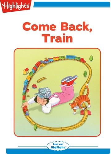 Come Back, Train