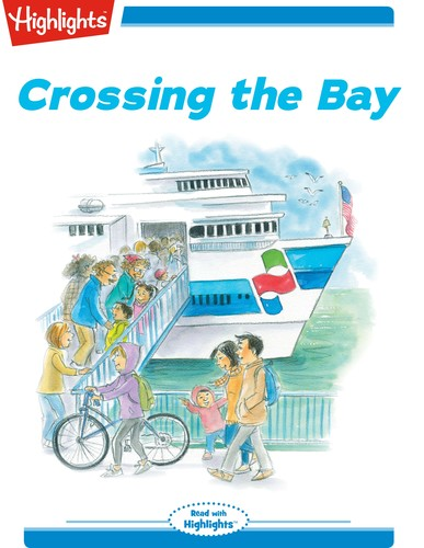 Crossing the Bay