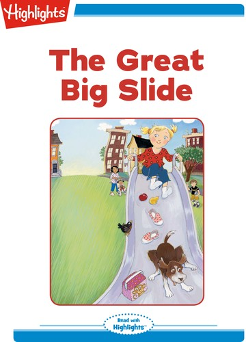 The Great Big Slide