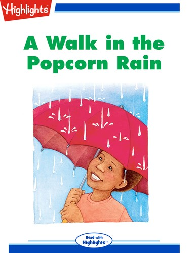 A Walk in the Popcorn Rain