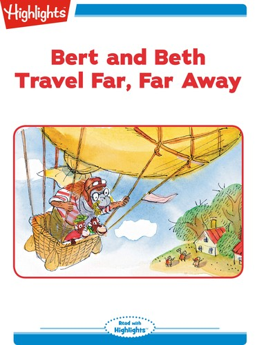 Bert and Beth Travel Far, Far Away