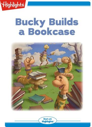 Bucky Builds a Bookcase