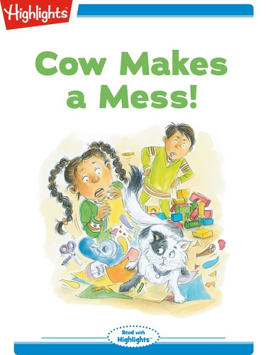 Cow Makes a Mess!