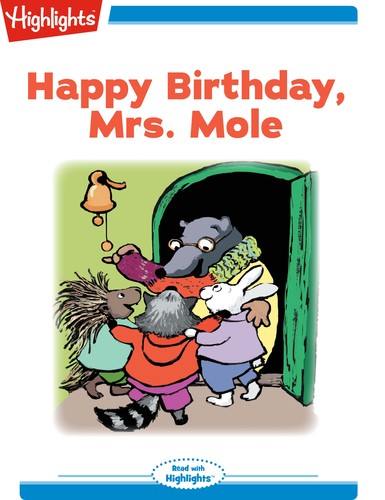 Happy Birthday, Mrs. Mole