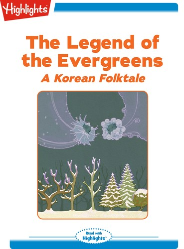 The Legend of the Evergreens