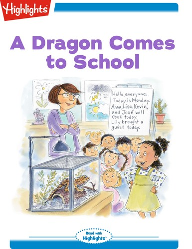 A Dragon Comes to School