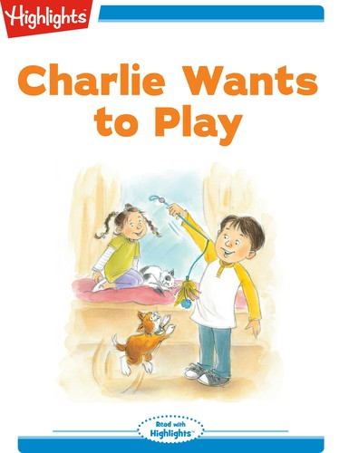 Charlie Wants to Play