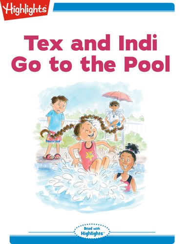 Tex and Indi Go to the Pool