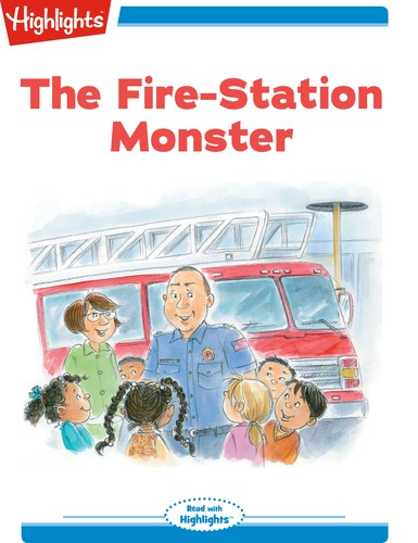 The Fire-Station Monster