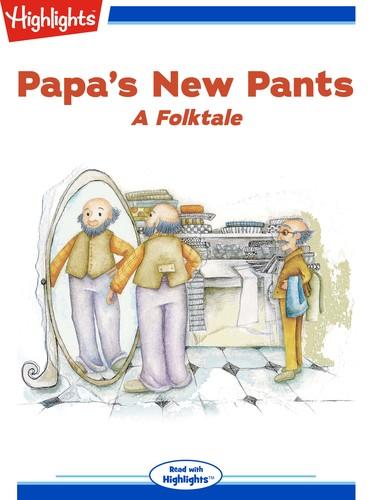 Papa's New Pants