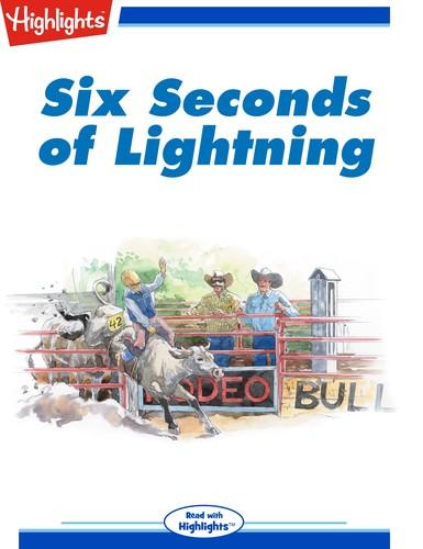 Six Seconds of Lightning