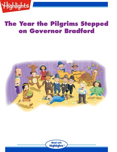 The Year the Pilgrims Stepped on Governor Bradford