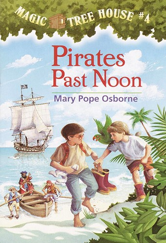 Magic Tree House(R) #4: Pirates Past Noon