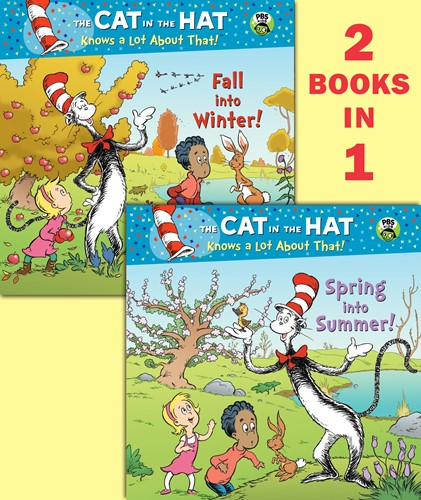 Spring into Summer!/Fall into Winter! (Seuss/Cat in the Hat)