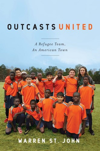 Outcasts United: A Refugee Soccer Team, an American Town