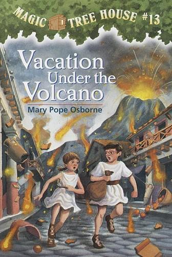 Magic Tree House® #13: Vacation Under the Volcano